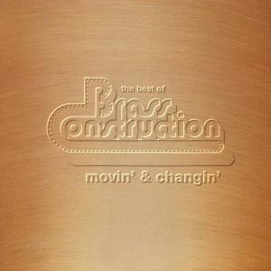 Brass Construction - MOVIN' & CHANGIN'/THE BEST OF BRASS