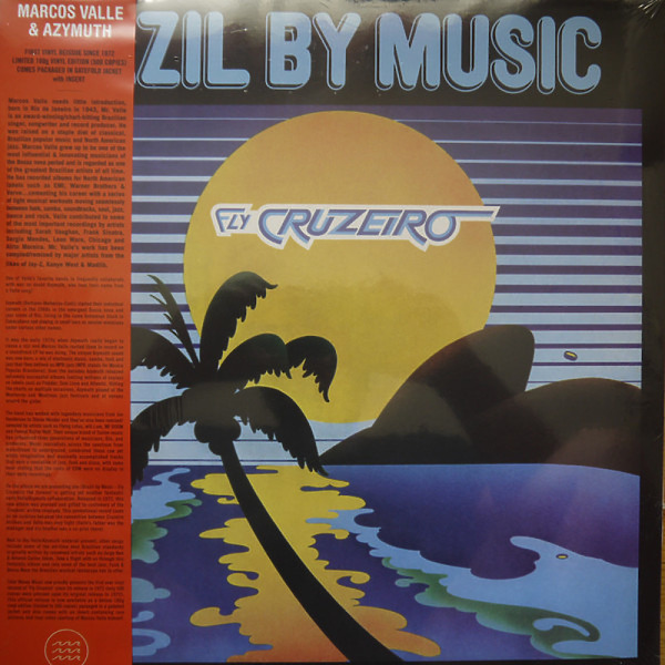 Brazil By Music (Marcos Valle & Azymuth) - Fly Cruzeiro (Black Vinyl LP Reissue)