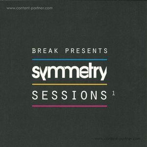 Break Presents - Symmetry Sessions 1