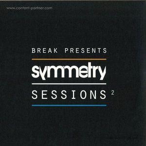 Break Presents - Symmetry Sessions 2