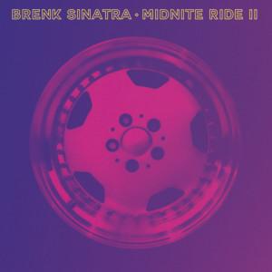 Brenk Sinatra - Midnite Ride II (2LP)