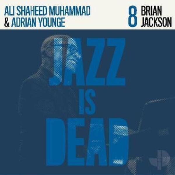 Brian Jackson w. Adrian Younge & Ali Sh. Muhammad - Jazz Is Dead 08 - Brian Jackson (Black Vinyl LP)
