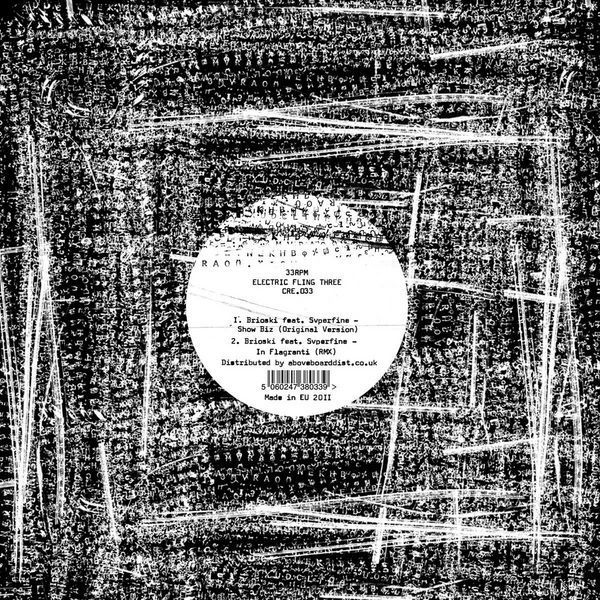 Brioski feat. Sverfine - Show Biz (Electric Fling Vol. 3)