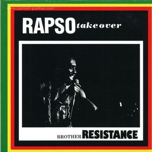 Brother Resistance - Rapso Takeover