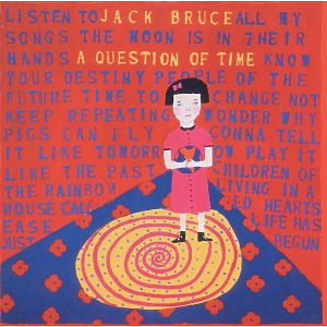 Bruce,Jack - A Question Of Time (Remastered)