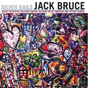 Bruce,Jack - Silver Rails
