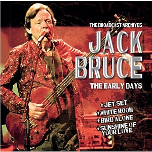 Bruce,Jack - The Early Days