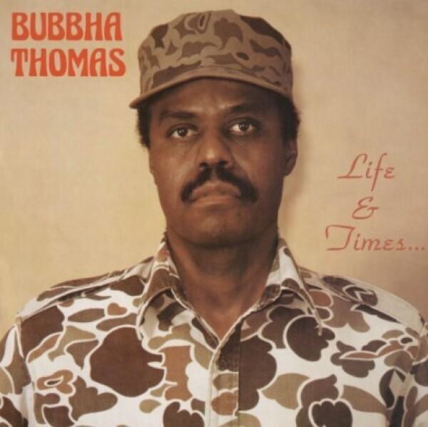 Bubbha Thomas - Life & Times... (LP Reissue)