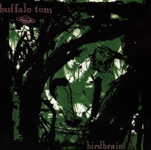 Buffalo Tom - Birdbrain