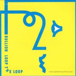 Bullion - Loop The Loop 2x12