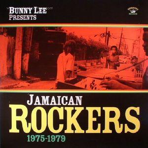 Bunny Lee Presents - Jamaican Rockers 1975-1979