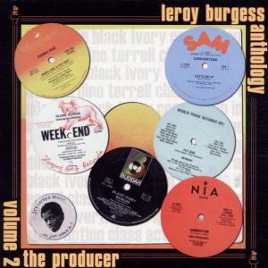 Burgess,Leroy - Anthology Vol.2-The Producer