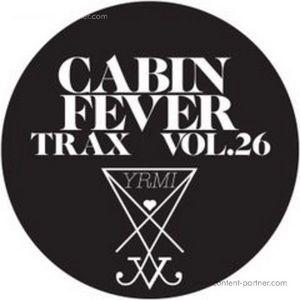 Cabin Fever - Cabin Fever Trax Vol.26 (Repress)