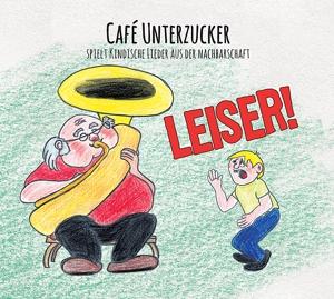 Cafe Unterzucker - Leiser!
