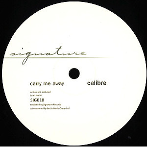 Calibre - Carry Me Away / Mr Right On (2019 Remastered)