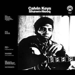 Calvin Keys - Shwan-Neeq (Remast.  Reissue Vinyl LP)