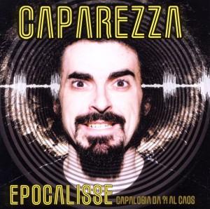 Caparezza - Epocalisse: Capalogia Da Al Caos