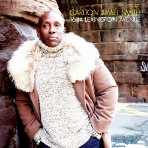 Carlton Jumel Smith (Ft. Cold Diamond & Mink) - 1634 Lexington Ave (Coloured Vinyl Edition)