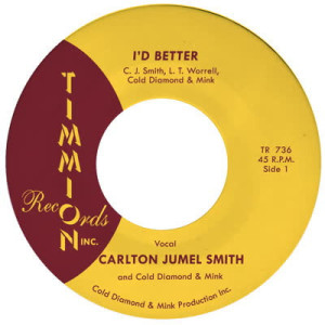 Carlton Jumel Smith feat. Cold Diamond & Mink - I'd Better (Vocal / Instrumental) (7
