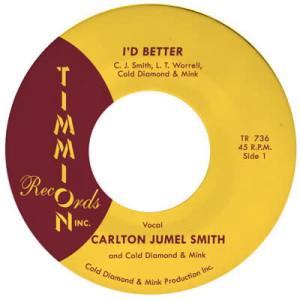 "Carlton Jumel Smith feat. Cold Diamond & Mink - I'd Better (Vocal / Instrumental) (7"")"