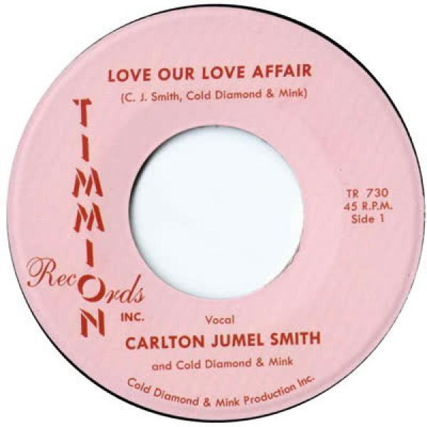 Carlton Jumel Smith feat. Cold Diamond & Mink - Love Our Love Affair (7