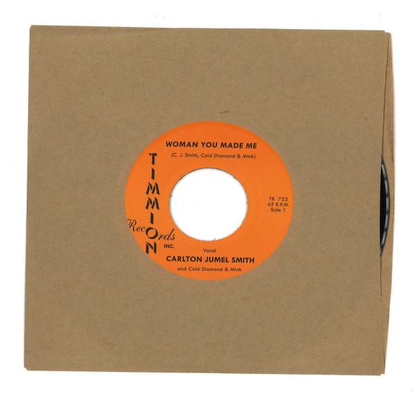 "Carlton Jumel Smith feat. Cold Diamond & Mink - Woman You Made Me (7"") (Back)"
