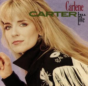 Carter,Carlene - I Fell In Love