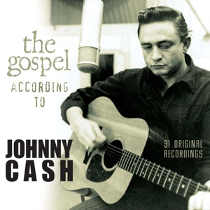Cash,Johnny - The Gospel According To Johnny Cash