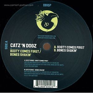 Catz 'n Dogz - Booty Comes First / Bones Shakin'