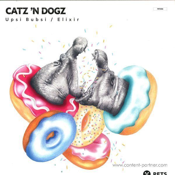 Catz 'n Dogz - Upsi Bubsi, Elixir