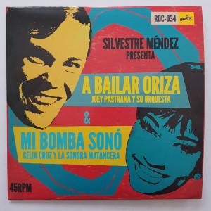 Celia Cruz con la Sonora Matancera & Joey Pastrana - Mi Bomba Sonó / A Bailar Oriza
