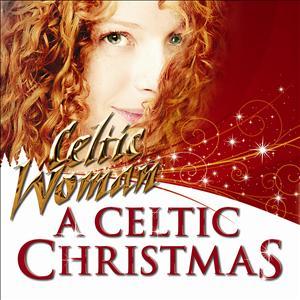 Celtic Woman - A Celtic Christmas
