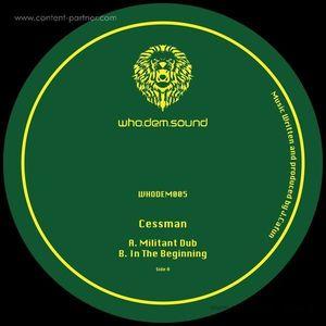 Cessman - Militant Dub / In The Beginning
