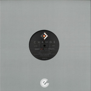 Change - Love 4 Love / Make Me (Go Crazy) - Remixes (Back)