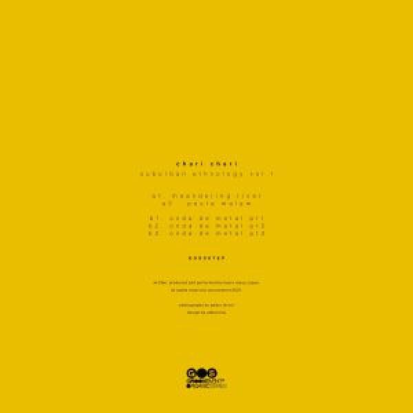 "Chari Chari - Suburban Ethnology Vol 1 (140 gram vinyl 12"") (Back)"