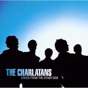 Charlatans,The - Songs From The Other Side