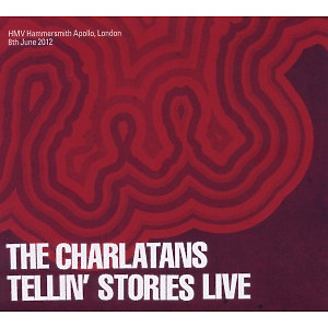 Charlatans,The - Tellin' Stories Live 2012