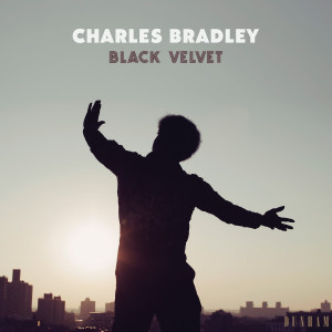 Charles Bradley - Black Velvet (LP+MP3)