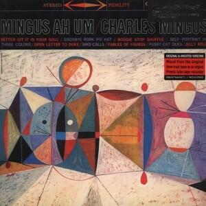 Charles Mingus - Mingus Ah Um (180g Reissue)