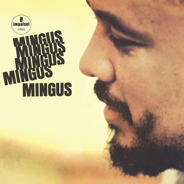 Charles Mingus - Mingus Mingus Mingus Mingus Mingus (LP Reissue)