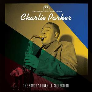 Charlie Parker - The Savoy 10-inch LP Collection (Ltd. 4LP Box Set)