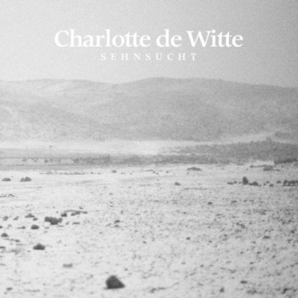 Charlotte De Witte - Sehnsucht (2020 Repress) (Back)