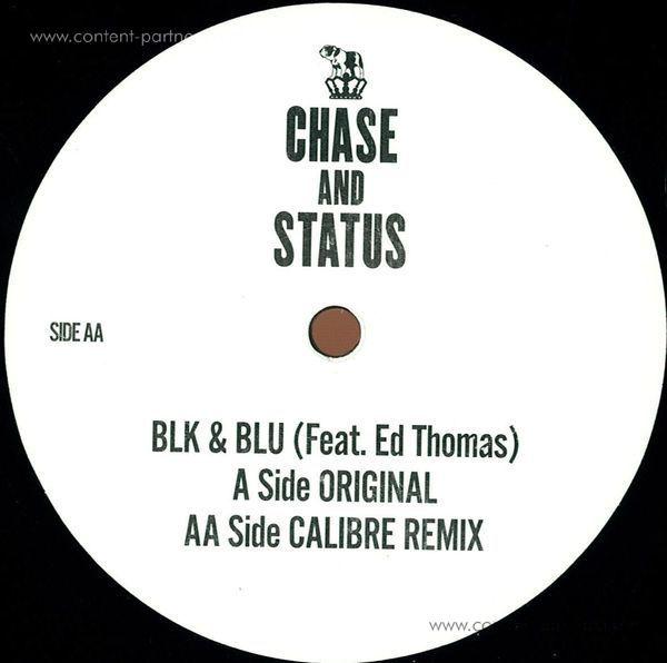 Chase & Status - Blk & Blu (ft. Ed Thomas) (Calibre Rmx)