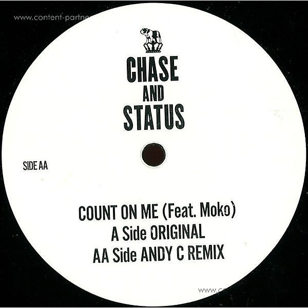 Chase & Status - Count On Me (Andy C Remix)