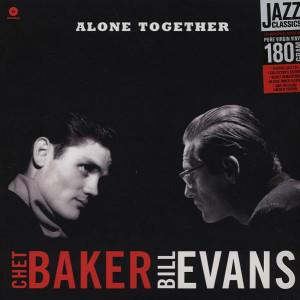 Chet Baker & Bill Evans - Alone Together (180g LP)