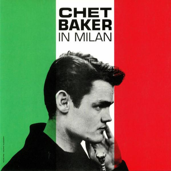 Chet Baker - In Milan (Reissue)