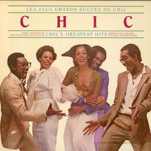 Chic - Les Plus Grands Succes De Chic - Greatest Hits