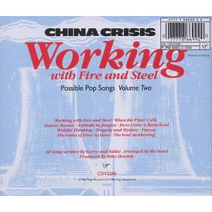 China Crisis - Working With Fire And Steel (Back)