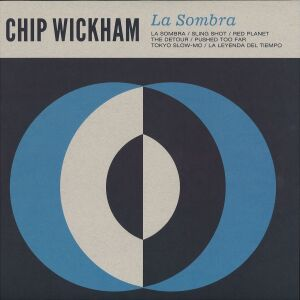 Chip Wickham - La Sombra (LP)