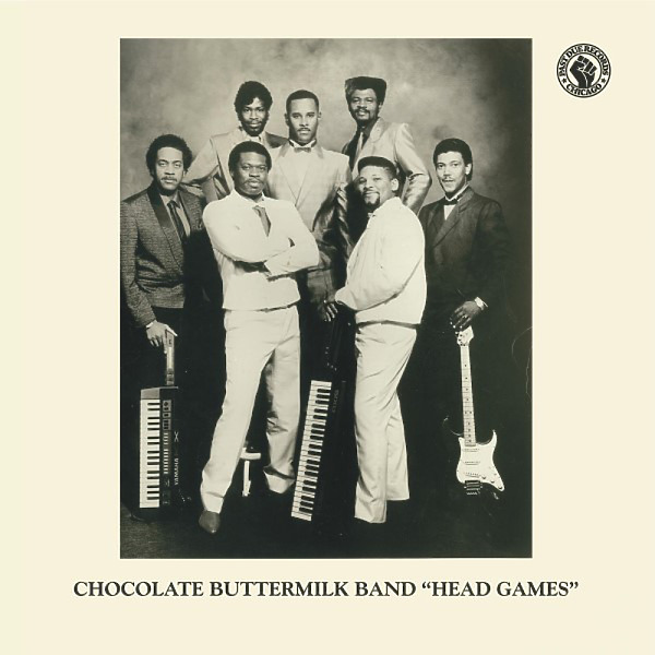 Chocolate Buttermilk Band - Head Games / No Way